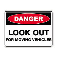 Look Out for Moving Vehicles