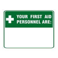 Your First Aid Personnel Are