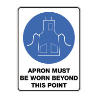 Apron Must Be Worn Beyond This Point