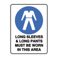 Long Sleeves & Long Pants Must Be Worn In This Area